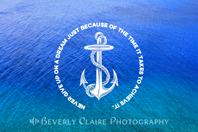 Never Give Up On Dream Blue Ocean Vintage Anchor